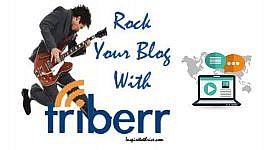 Triberr Can Really Rock Your Blog!