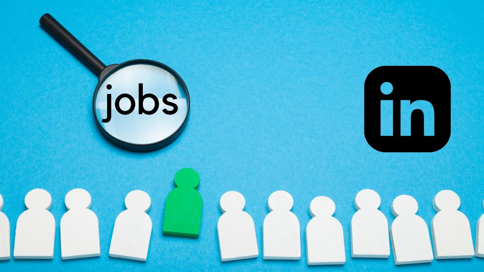 Find jobs with LInkedIn Today