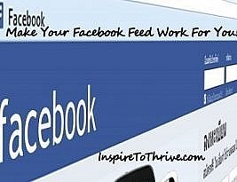 Make Your Facebook Feed Work Absolutely Wonderful For You