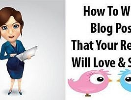 How to write a blog post that your readers will LOVE to read?