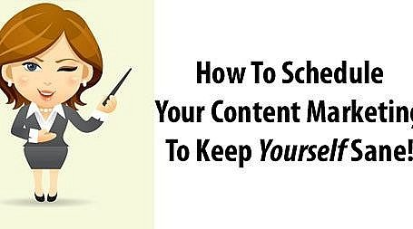 How to schedule your content marketing