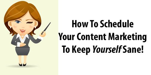 schedule your content marketing