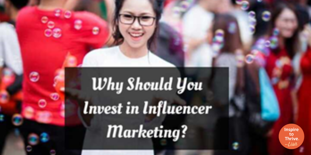 invest in influencer marketing