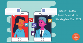 The 7 Best Social Media Lead Generation Strategies for 2019
