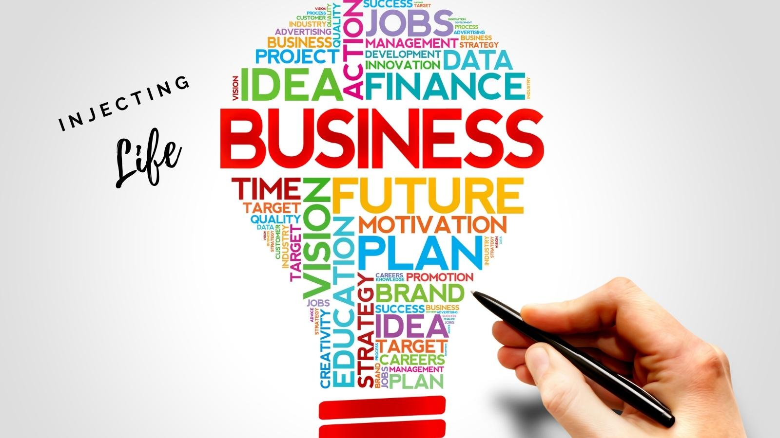injecting life into your business