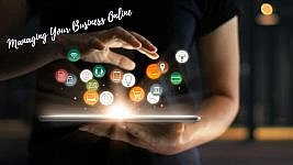4 Must-See Tips For Managing Your Business Online Today