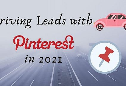 Drive High Quality Leads from Pinterest