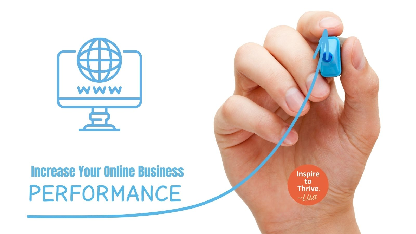 Increase your online business performance