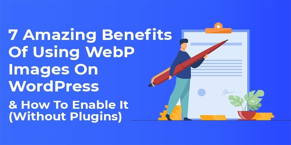 Use Only WebP Images for WordPress