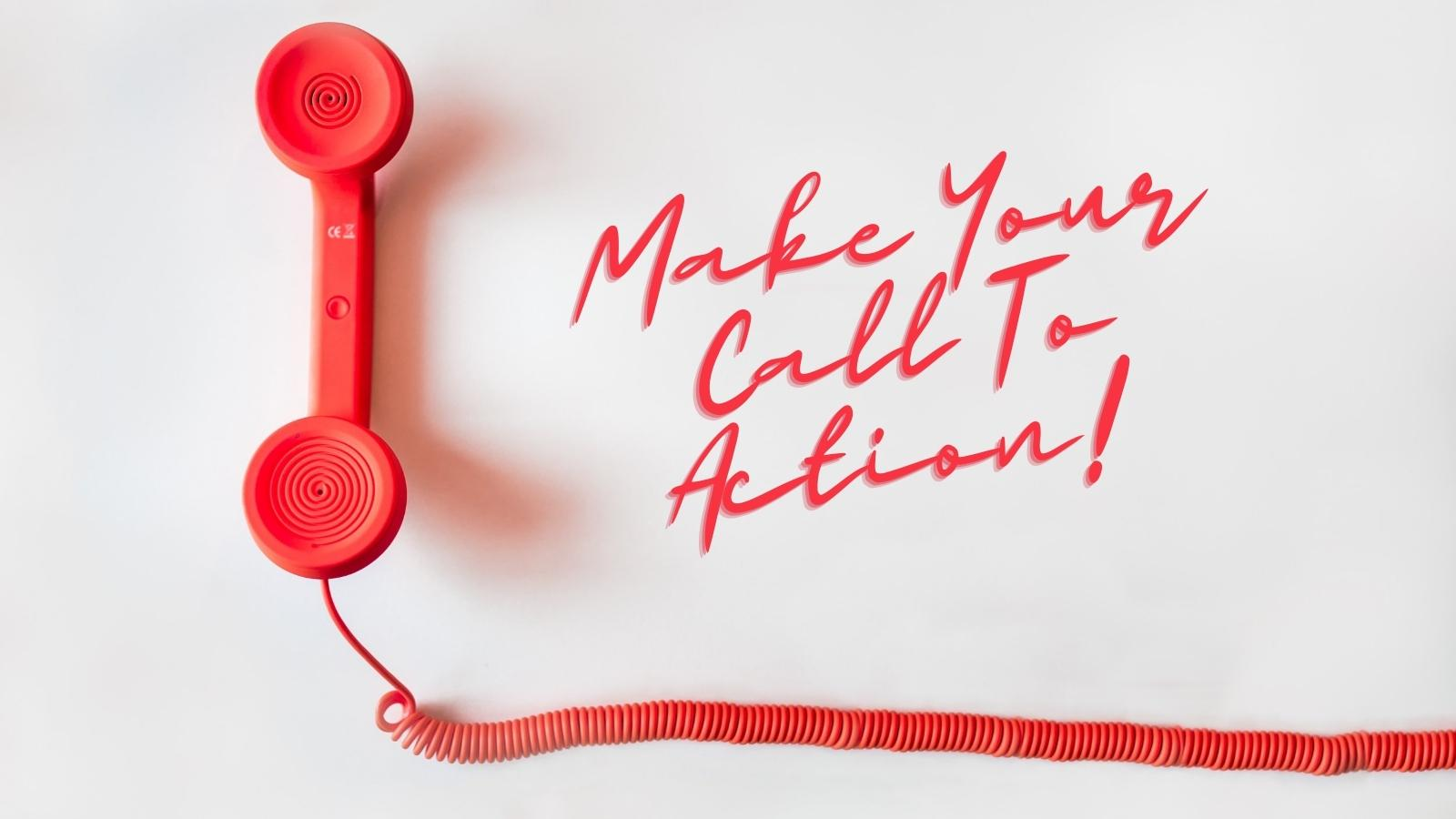 make your call to action
